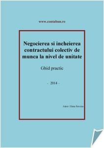 Negocierea si incheierea contractului colectiv de munca la nivel de unitate - ghid practic